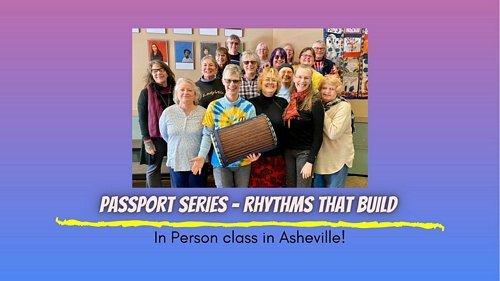 passport series west workshop rhythms that build in person drumming class